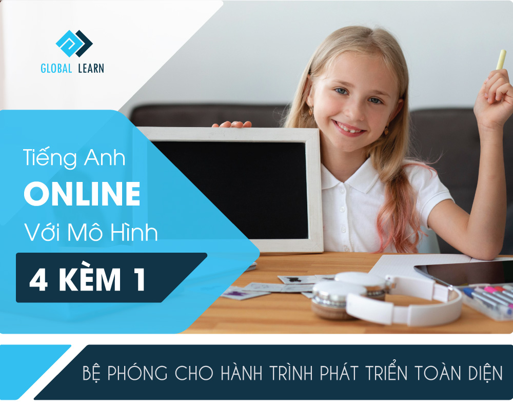 Khóa tiếng Anh online dành cho trẻ em 4 kèm 1 Global Learn